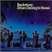 Ray-Anthony-Dream-Dancing-in-Hawaii-CD-1997-NEW-AND-SEALED