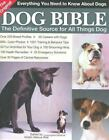 The Original Dog Bible : The Definitive Source to All Things Dog Vol. 2 by Kristin Mehus-Roe (2005, Paperback)