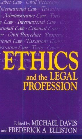 Ethics and the Legal Profession