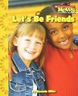 Let's Be Friends by Amanda Miller (Paperback / softback, 2009)