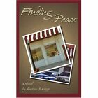 Finding Peace 9780595288236 by Andrew Barriger Book