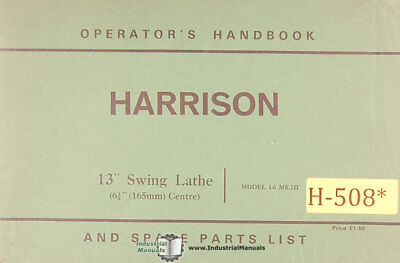 "Harrison L5 11"" Swing Lathe 4 ½"" Operations Maintenance /& Spare Parts Manual"