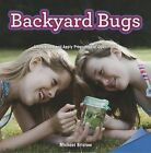 Backyard Bugs: Understand and Apply Properties of Operations by Michael Bristow (Paperback / softback, 2013)
