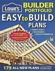 Lowe's Builder Portfolio: Easy to Build Plans by Editors of Creative Homeowner (Paperback / softback, 2012)