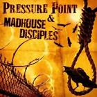 Split von Pressure Point,Madhouse Disciples (2012)