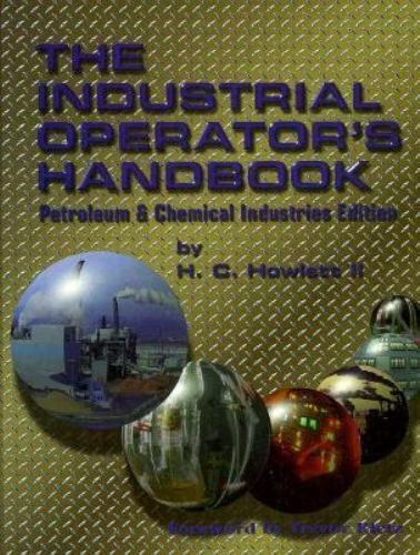 The Industrial Operator's Handbook : Petroleum and Chemical Industries Edition
