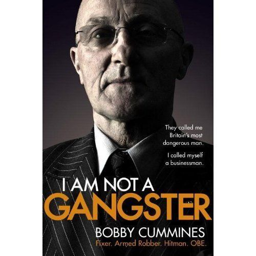 1 of 1 - Cummines, Bobby, I Am Not A Gangster, Very Good Book
