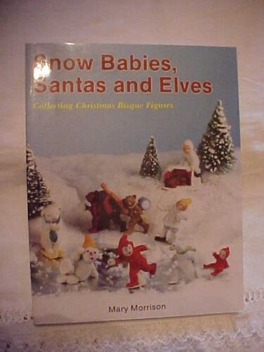 AND ELVES COLLECTING CHRISTMAS; PRICE /& ID GUIDE SANTAS 1993 Book SNOW BABIES