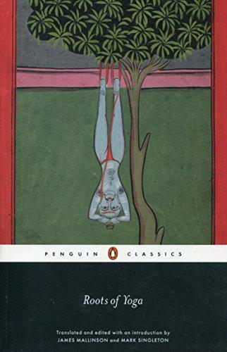 Racines De Yoga (Penguin Classics) Par Singleton, Mark, Mallinson, James, Neuf