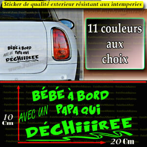 sticker autocollant b b bord avec un papa qui d chire deco voiture humour ebay. Black Bedroom Furniture Sets. Home Design Ideas