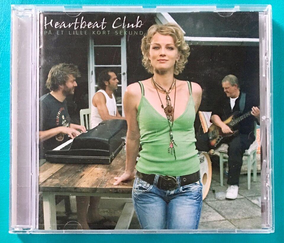 Heartbeat Club: På et lille kort sekund, pop