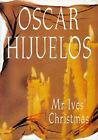 Mr. Ives' Christmas by Oscar Hijuelos (Hardback, 1995)