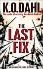 The Last Fix by Kjell Ola Dahl (Paperback, 2009)