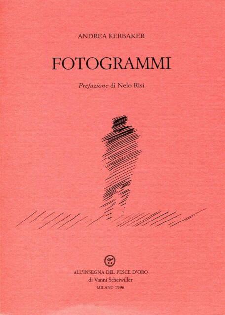 KERBAKER Andrea, Fotogrammi. All'insegna del pesce d'oro, 1996