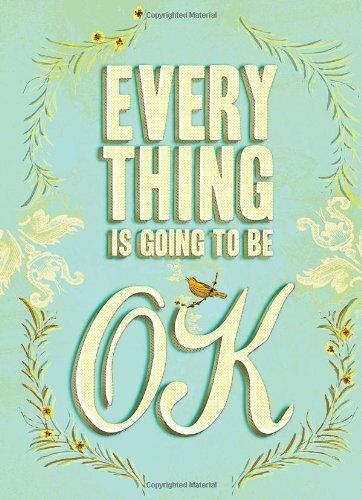 1 of 1 - (Good)-Everything Is Going to Be OK (Hardcover)-Anonymous-0811878775