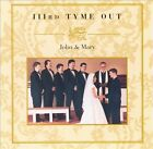 John & Mary by IIIrd Tyme Out (CD, Oct-1999, Rounder Select)