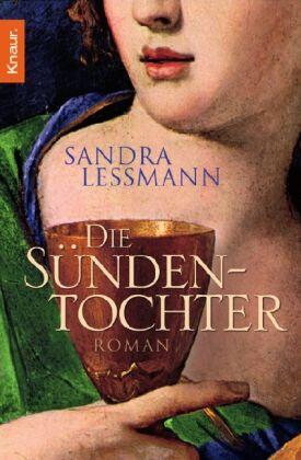 1 von 1 - Die Sündentochter von Sandra Lessmann (2006, Taschenbuch)