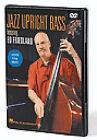 Jazz Upright Bass Featuring Ed Friedland (DVD, 2008)