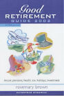 The Good Retirement Guide: 2002 by Kogan Page Ltd (Paperback, 2002)