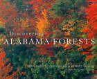 Discovering Alabama Forests by Doug Phillips (Hardback, 2006)
