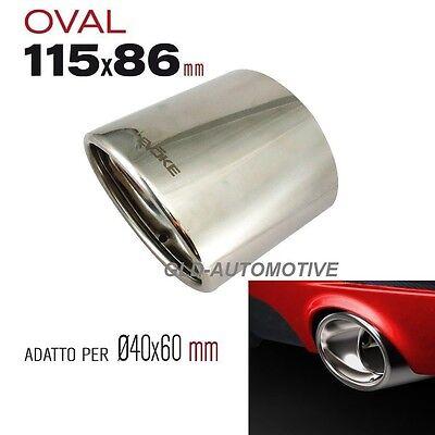 TERMINALE di SCARICO Ovale CORTO Tagliato AUTO OV-01 115x86 Uscita 40/>60mm EVOKE