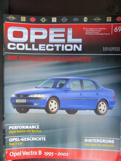 FASCICULE ALLEMAND 69  OPEL COLLECTION VECTRA B 1995-2000