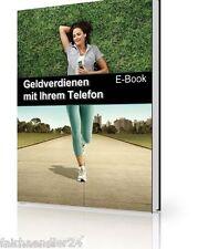 GELD VERDIENEN MIT IHREM TELEFON EBOOK HANDY Telefon Selbstständig E-LIZENZ NEU