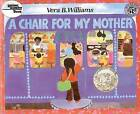 A Chair for My Mother by Vera B Williams (Hardback, 1982)
