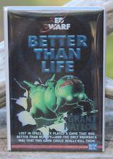 "Red Dwarf - Better Than Life - 2"" X 3"" Fridge / Locker Magnet. Grant Naylor"
