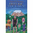 Before the Dawn by Rupert Copping (Paperback, 2013)