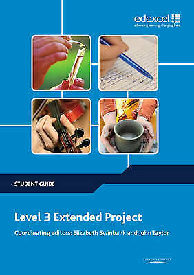 1 of 1 - Level 3 Extended Project Student Guide by John Taylor, Elizabeth Swinbank...