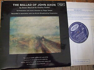 RG 474 Ewan MacColl amp Charlie Parker The Ballad of John Axon  Argio LP - <span itemprop='availableAtOrFrom'>Worthing, United Kingdom</span> - Returns accepted Most purchases from business sellers are protected by the Consumer Contract Regulations 2013 which give you the right to cancel the purchase within 14 days after the day - Worthing, United Kingdom