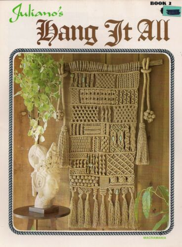 Knotting Guide /& Purse Patterns BOOK ONLY # Z06 Juliano/'s Hang It All Book 2