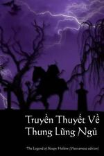 Truyen Thuyet Ve Thung Lung Ngu : The Legend of Sleepy Hollow (Vietnamese...