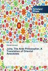 Juha, The Arab Philosopher, A Translation of Oriental Anecdotes von Marwa Alkhayat (2016, Taschenbuch)