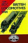 British Locomotives, 1944 by Ian Allan, A.B. Macleod (Hardback, 2001)
