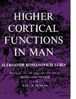 Higher Cortical Functions in Man by Aleksandr Romanovich Luria (Paperback, 2012)