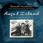 Angel Island: Gateway to Gold Mountain by Russell Freedman (Paperback / softback, 2016)