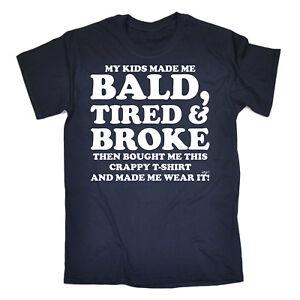 Funny-T-Shirt-Bald-Tired-And-Broke-Birthday-Joke-Humour-tee-tshirt-T-SHIRT