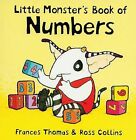 Little Monster's Book of Numbers by Frances Thomas (Board book, 2006)