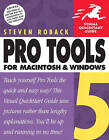 Pro Tools 5 for Macintosh and Windows: Visual Quickstart Guide by Steven Roback (Paperback, 2002)