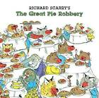 Richard Scarry's the Great Pie Robbery by Richard Scarry (Paperback / softback, 2014)