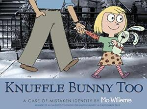 Knuffle Bunny Too A Case of Mistaken Identity by Mo Willems  Paperback Book - Leicester, United Kingdom - Knuffle Bunny Too A Case of Mistaken Identity by Mo Willems  Paperback Book - Leicester, United Kingdom
