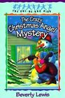 The Crazy Christmas Angel Mystery: Book 3 by Beverly Lewis (Paperback, 1995)