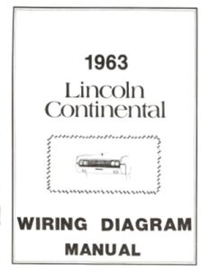 lincoln 1963 continental wiring diagram manual 63 ebay rh ebay com 1965 Lincoln Wiring Diagrams Automotive 1999 Lincoln Continental Wiring-Diagram