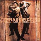 Shoulder to Shoulder by Cephas & Wiggins (CD, Jun-2006, Alligator Records)