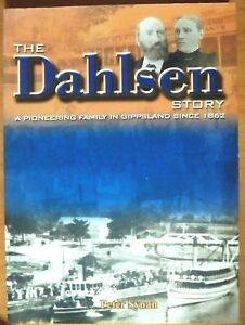 The-Dahlsen-Story-A-Pioneering-Famiy-in-Gippsland-by-Peter-Synan