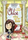 Chloé völlig von der Rolle 01 von Sonja Kaiblinger (2016, Gebundene Ausgabe)