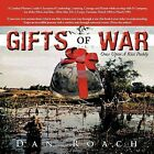 GIFTS of WAR: Once Upon A Rice Paddy by Dan Roach (Paperback, 2011)