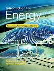 Introduction to Energy: Resources, Technology, and Society by Edward S. Cassedy, Peter Z. Grossman (Paperback, 1998)